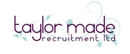 View all Taylor Made Recruitment Ltd jobs